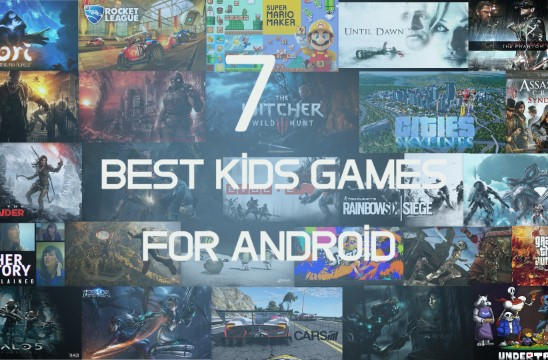 7 Best Kids Games for Android Every Children Should Know About