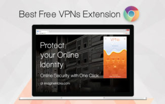 Top 5 Best VPN Extension for Chrome: One Touch to Connect