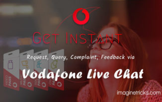 Instant Query via Vodafone Live Chat
